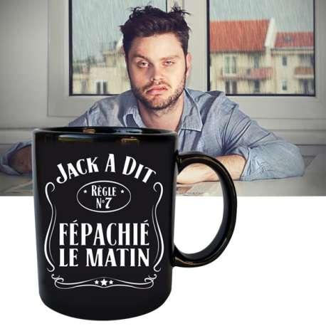 Tasse noire « Jack a dit Fépachié le matin » Mug original