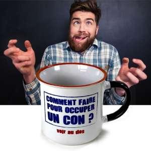 Tasse avec inscription comment occuper un con mug originales