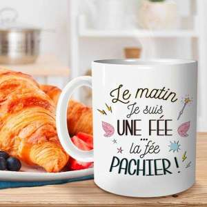Tasse le matin je suis une fée, la fée pachier mug humoristique